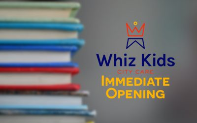 Whiz Kids Immediate Opening