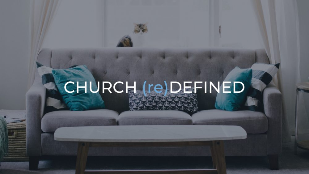 CHURCH (re)DEFINED