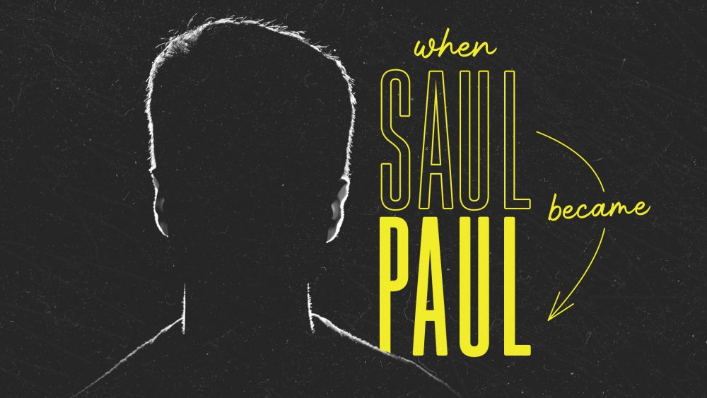 When Saul Became Paul