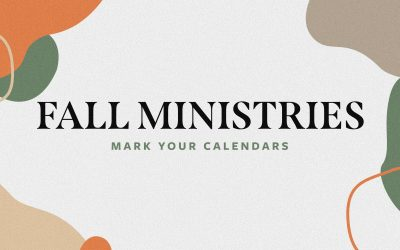 Fall Ministries Highlight