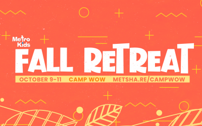 Find Your Focus – Metro Kids Fall Retreat