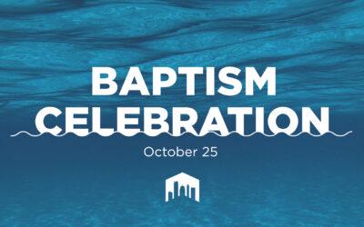 Baptism Celebration October 25