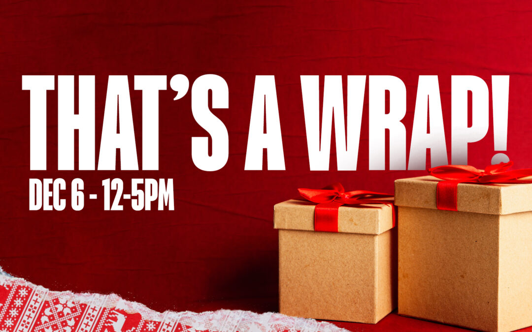 That's a Wrap!