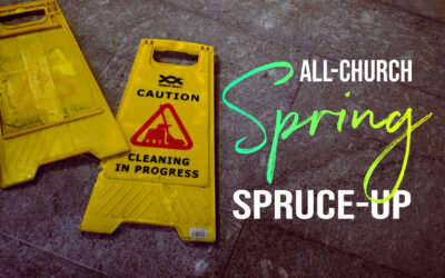 All-Church Spring Spruce-Up